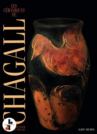 LesCéramiques deChagall.  1990. Albin Michel.