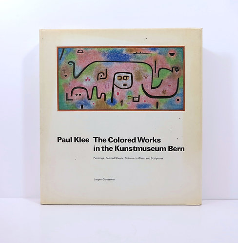 Paul Klee. The Colored Works In The Kunstmuseum Bern. By J.Glaesemer. 1979.