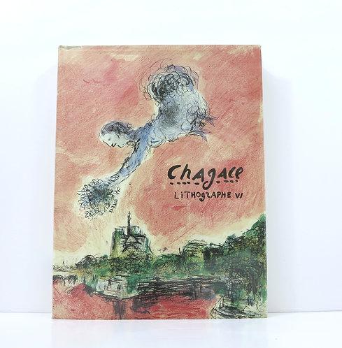 Chagall lithographe. Volume VI. André Sauret. 1986.