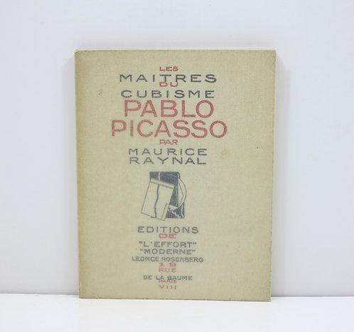Picasso. By Maurice Raynal. Les maître du cubisme. [1920].
