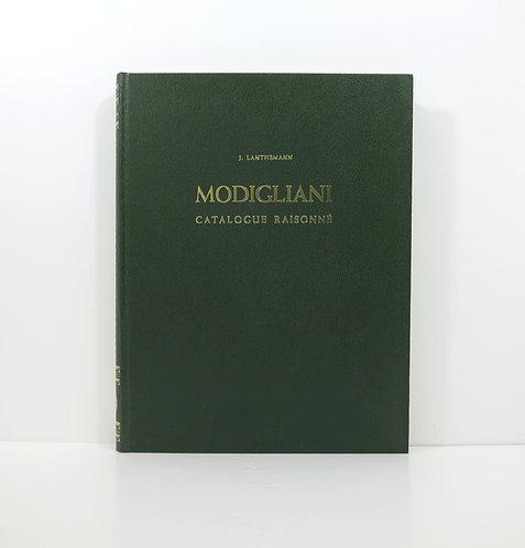 Modigliani (Lanthemann J.).Catalogue Raisonné. 1970