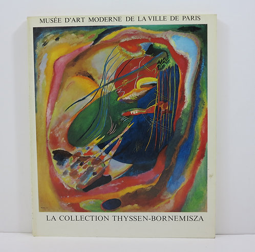 The Thyssen-Bornemisza collection. Musée d'Art Moderne, Paris. 1978.