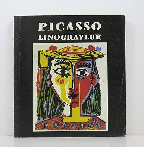 Picasso linograveur. Antibes, Musée Picasso. 1988.