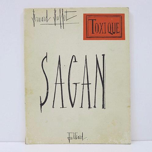 F.Sagan / B. Buffet. Toxiques. Julliard publisher. 1964