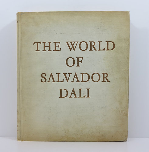 The world of Salvador Dali. Harper and Row Publishers. By R.Descharnes.