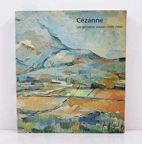 Cézanne. Les dernières années (1895-1906). Grand Palais. 1978.