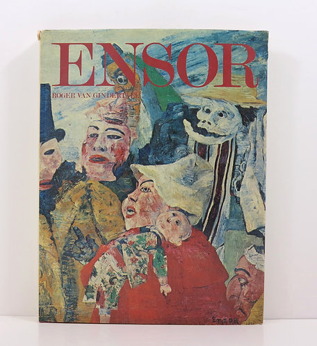 Ensor. By Roger van Gindertael. New York Graphic Society. 1975.