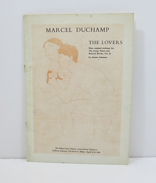 Marcel Duchamp. The Lovers. By Arturo Schwarz. 1969.