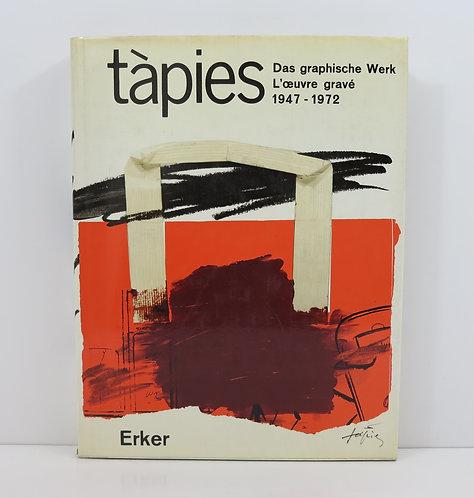 Tapies. L'oeuvre gravé : 1947-1972. Erker. 1975.
