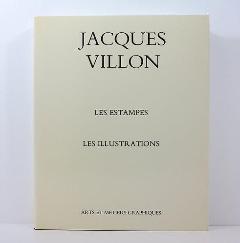 Jacques Villon. The Graphic work. Arts et Métiers Graphiques. 1979.