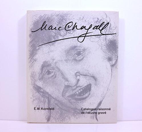 Chagall. Catalogue raisonné de l'oeuvre gravé. Vol I. 1922-1966. Kornfeld. 1971.