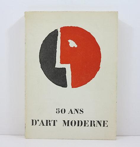50 ans d'art moderne. Palais international des Beaux Arts. Bruxelles. 1958.