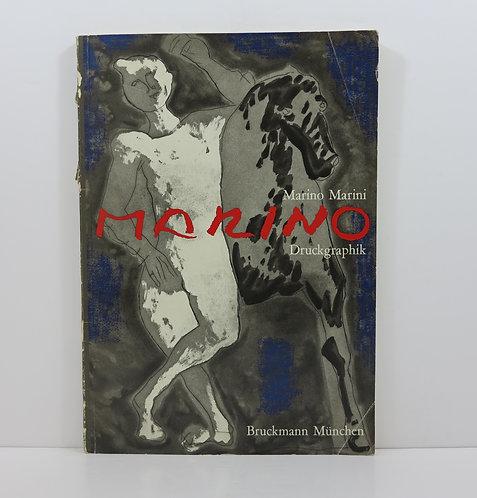 Marino Marini. Druckgraphik. Bruckmann Publisher. 1976.