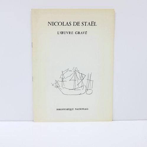 Nicolas de Staël. L'oeuvre gravé. Bibliothèque Nationale. 1979