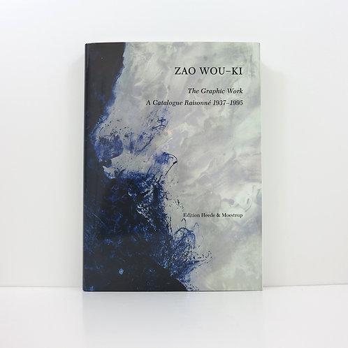 Zao Wou-ki - The Grapic Work - A Catalogue Raisonné. 1937-1995