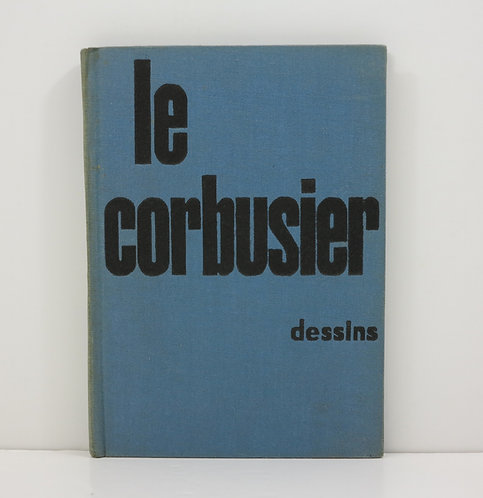 Le Corbusier, dessins. By Maurice Jardot. 1955.