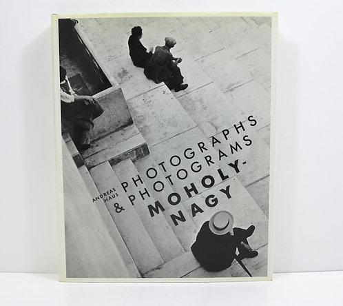 Moholy-Nagy: Photographs andPhotograms. Pantheon Books,[1980]