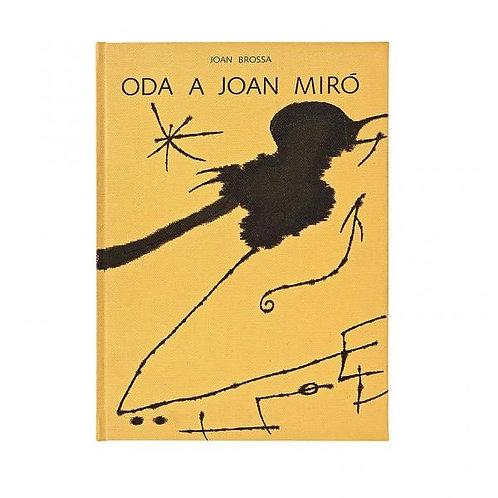MIRÓ (Joan) - BROSSA (Joan). Oda a Joan Miró. 1973. Signed