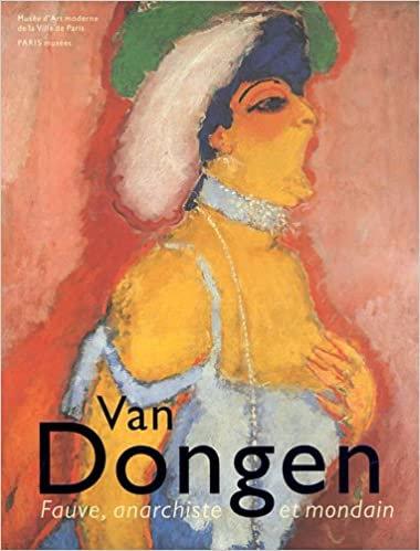 Van Dongen, Fauve, anarchiste et mondain, 2011