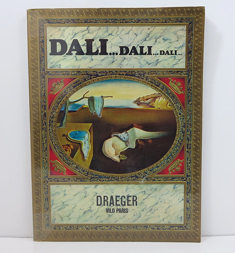 Max Gérard. Dali...Dali...Dali.... Draeger Vilo. 1974.