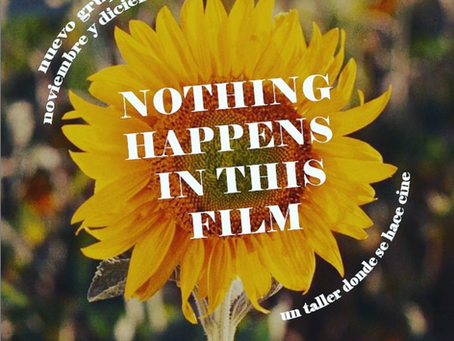 """El taller """"Nothing happens in this film"""""""