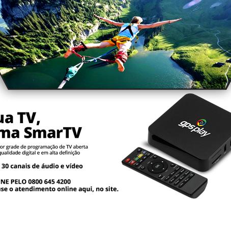 Sua TV, agora uma SMARTV!
