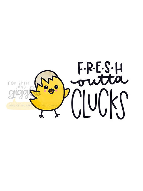 Fresh Outta Clucks