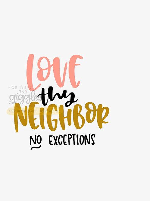 Love they Neighbor