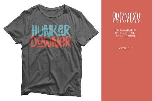 PREORDER - Hunker Downer