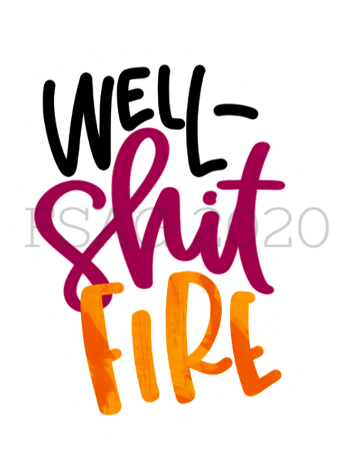 Shit Fire! Sticker