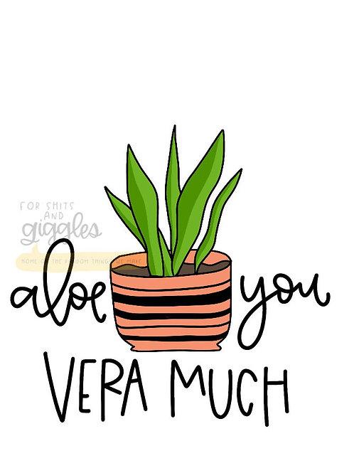 Aloe You Vera Much