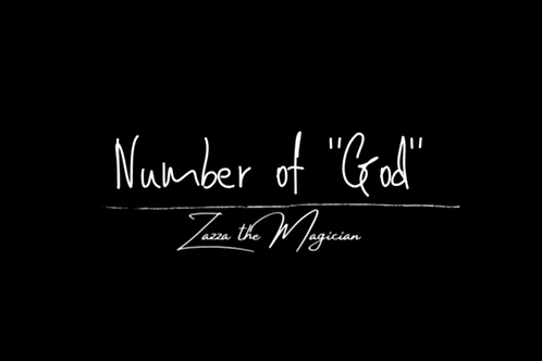 """The Number Of """"God"""" By Zazza The Magician"""