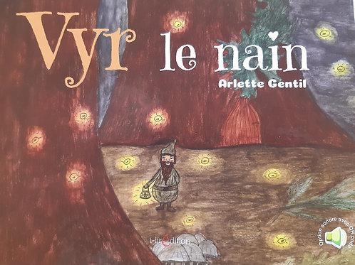 "Livre audio ""Vyr le nain"""