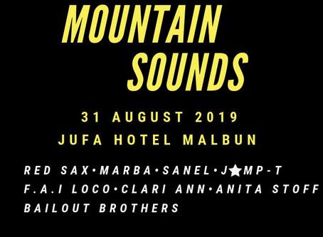 MOUNTAIN SOUNDS @ MALBUN  31.08.2019