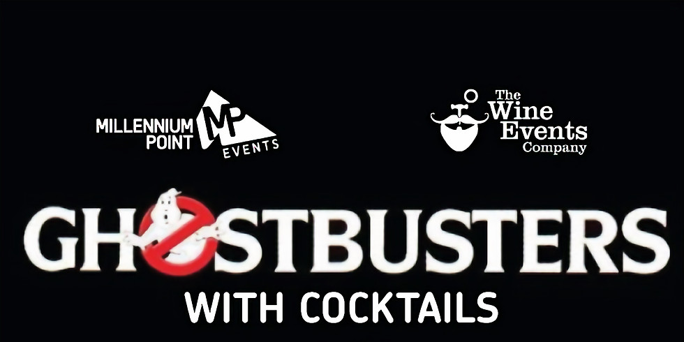 FILM Ghostbusters with Cocktails