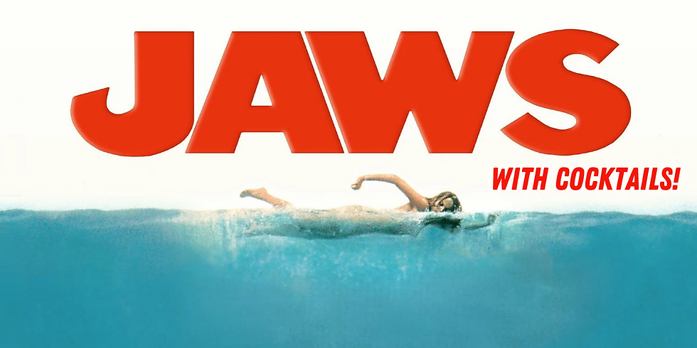 FILM Jaws with Cocktails