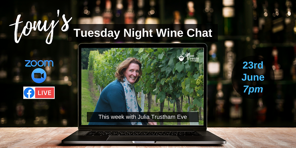 Tuesday Night Wine Chat with Julia Trustham Eve