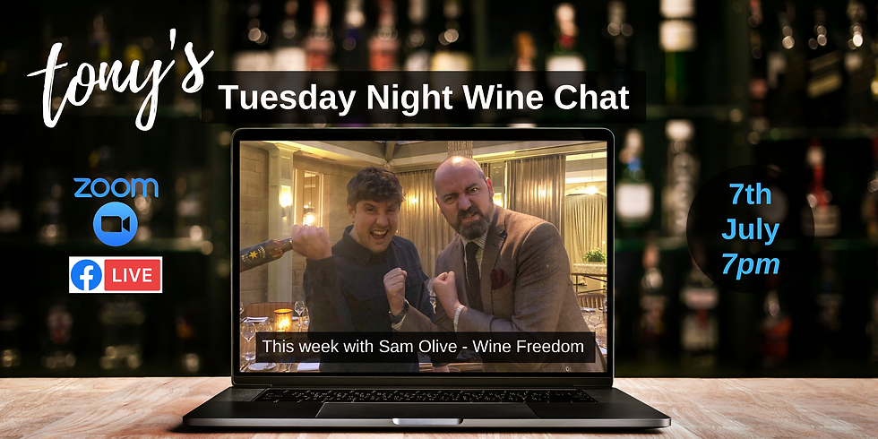 Tuesday Night Wine Chat with Sam Olive of Wine Freedom