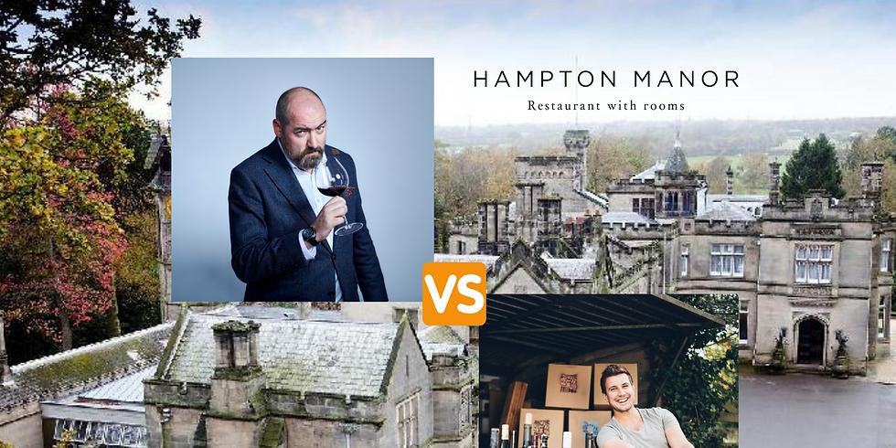 DINE Sam vs Tony Hampton Manor Wine-Off Dinner