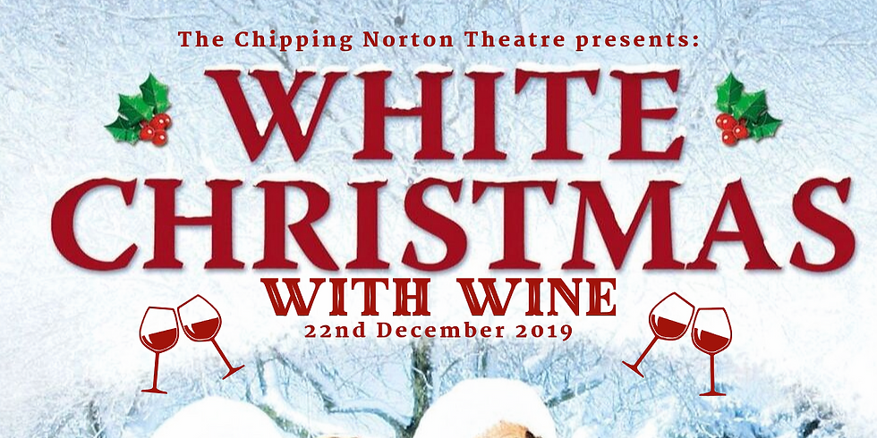 FILM White Christmas with Wine - Chipping Norton