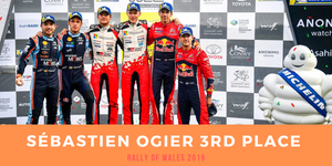3rd place for our driver Sébastien Ogier in Rally of Wales 2019