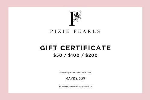 Gift Certificates ($50, $100, $200)