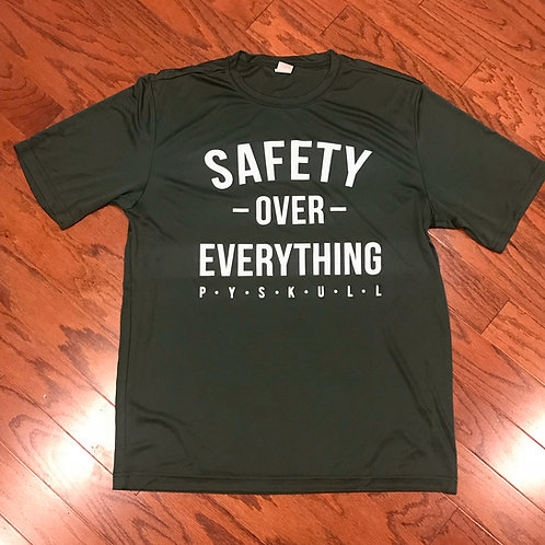 Safety Over Everything T Shirt