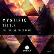 MYSTIFIC, ABSTR4CT \ THE SUN