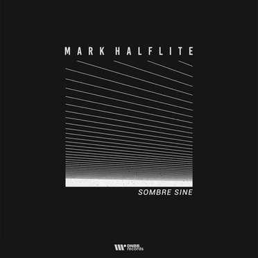 MARK HALFLITE \ SOMBRE SINE