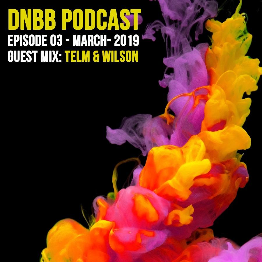 DNBBCAST 03/2019 by Telm & Wilson