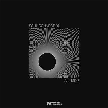 Soul Connection \ All Mine