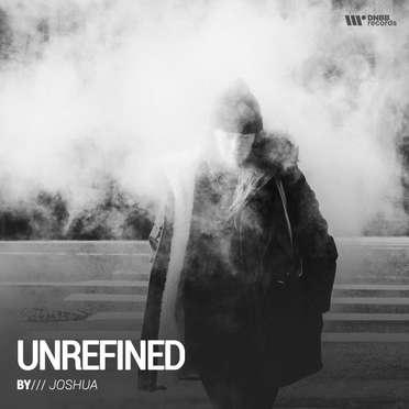 JOSHUA / UNREFINED