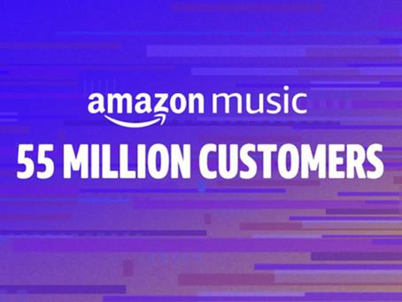 Amazon Music 55 million customers worldwide!