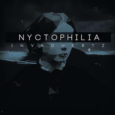 INVADHERTZ \ NYCTOPPHILIA